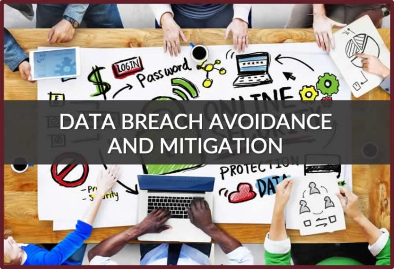 Data Breach Avoidance and Mitigation